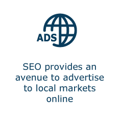 SEO provides an avenue to advertise to local markets online